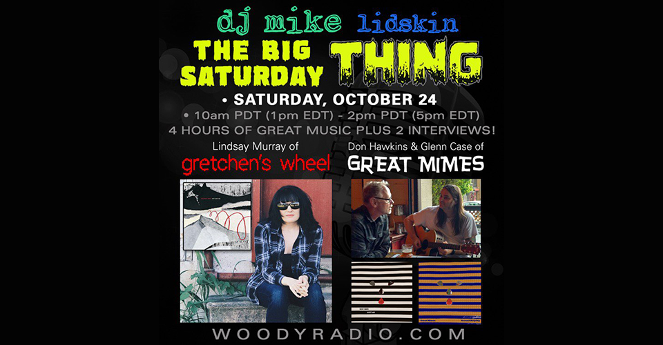 DJ Mike Show #159 – 10/24/2020: Interviews with Lindsay Murray of Gretchen's Wheel, and Don Hawkins & Glenn Case of Great Mimes