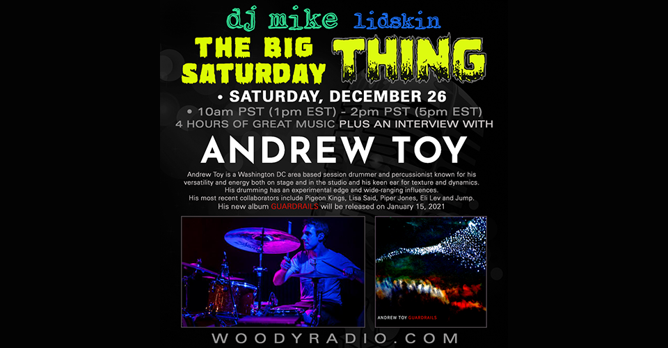 DJ Mike Show #176 – 12/26/2020: Andrew Toy interview and new track world radio premiere from The Handcuffs!