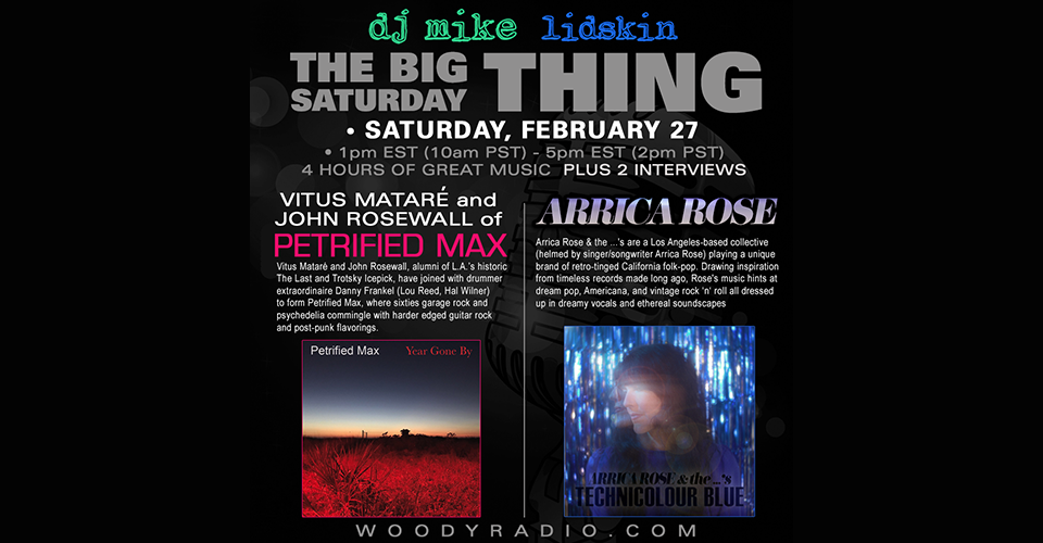 DJ Mike Show #194 – 2/27/2021: Interviews with Vitus Mataré and John Rosewall of Petrified Max, and Arrica Rose!