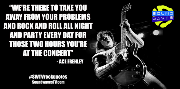 Rock Quotes: Ace Frehley