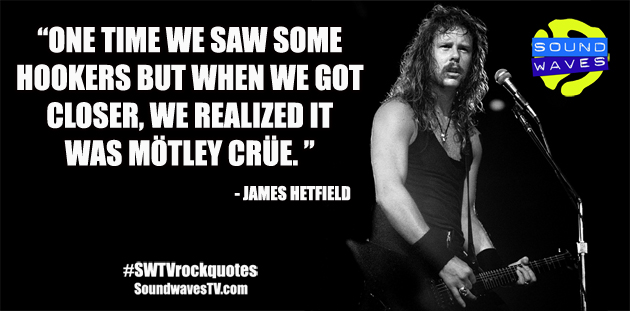 Rock Quotes: James Hetfield