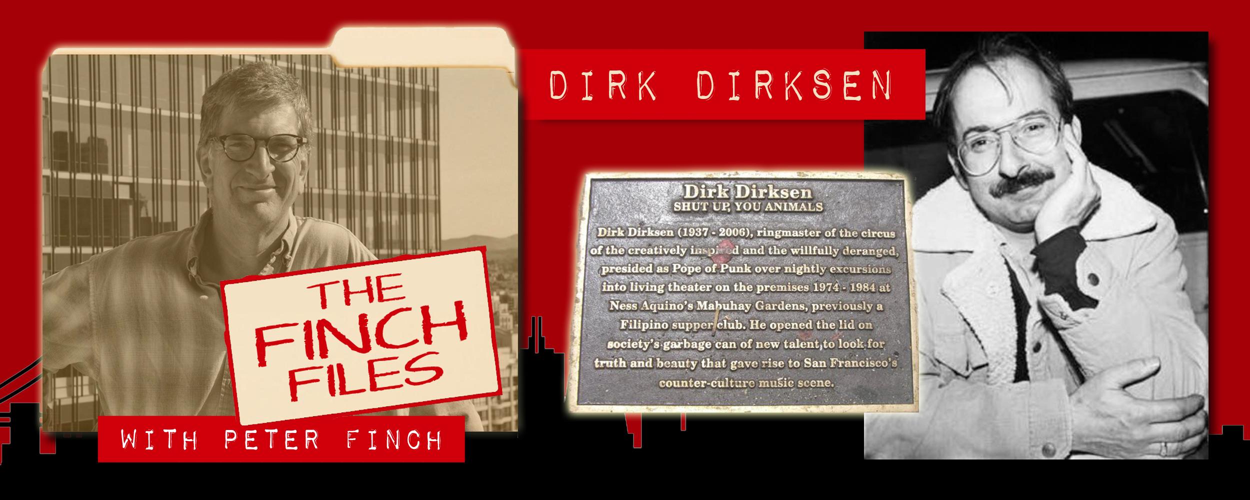 The Finch Files: Dirk Dirksen