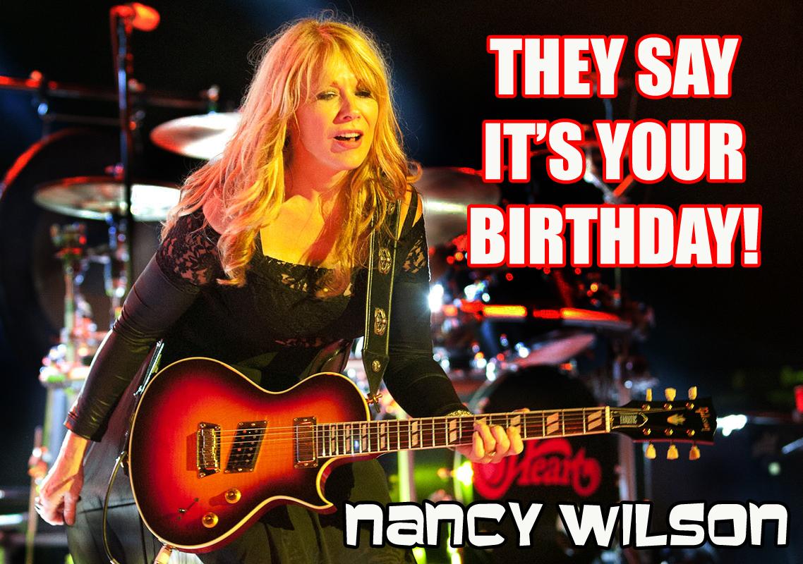 Happy Birthday Nancy Wilson!