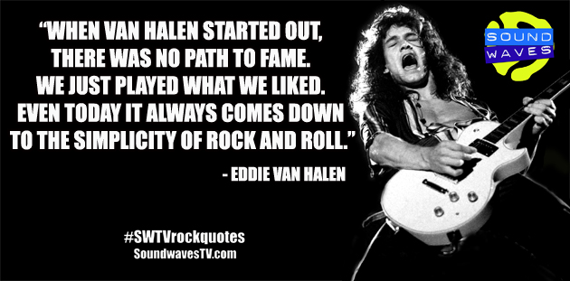 Rock Quotes: Eddie Van Halen