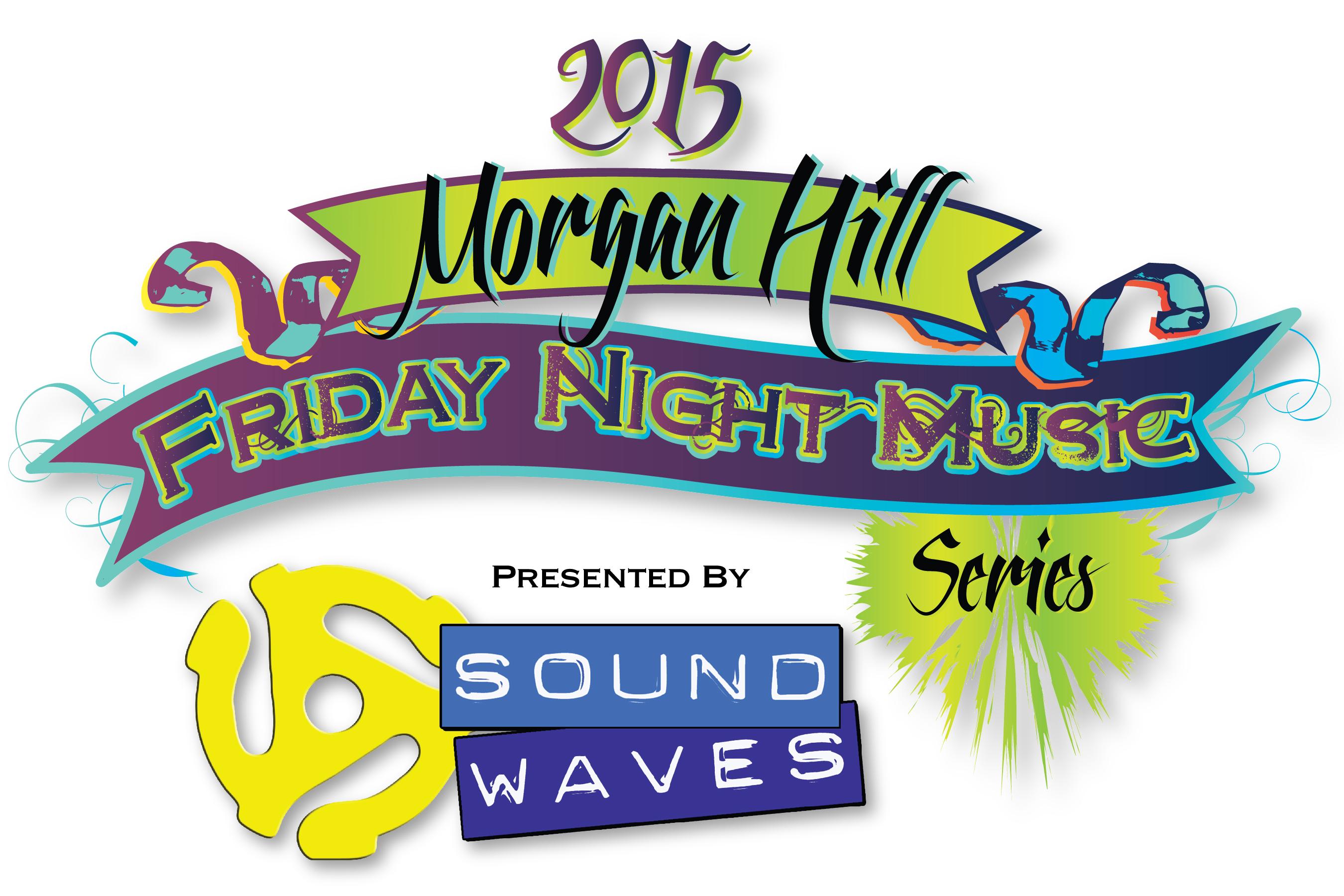 2015 Morgan Hill Friday Night Music Series