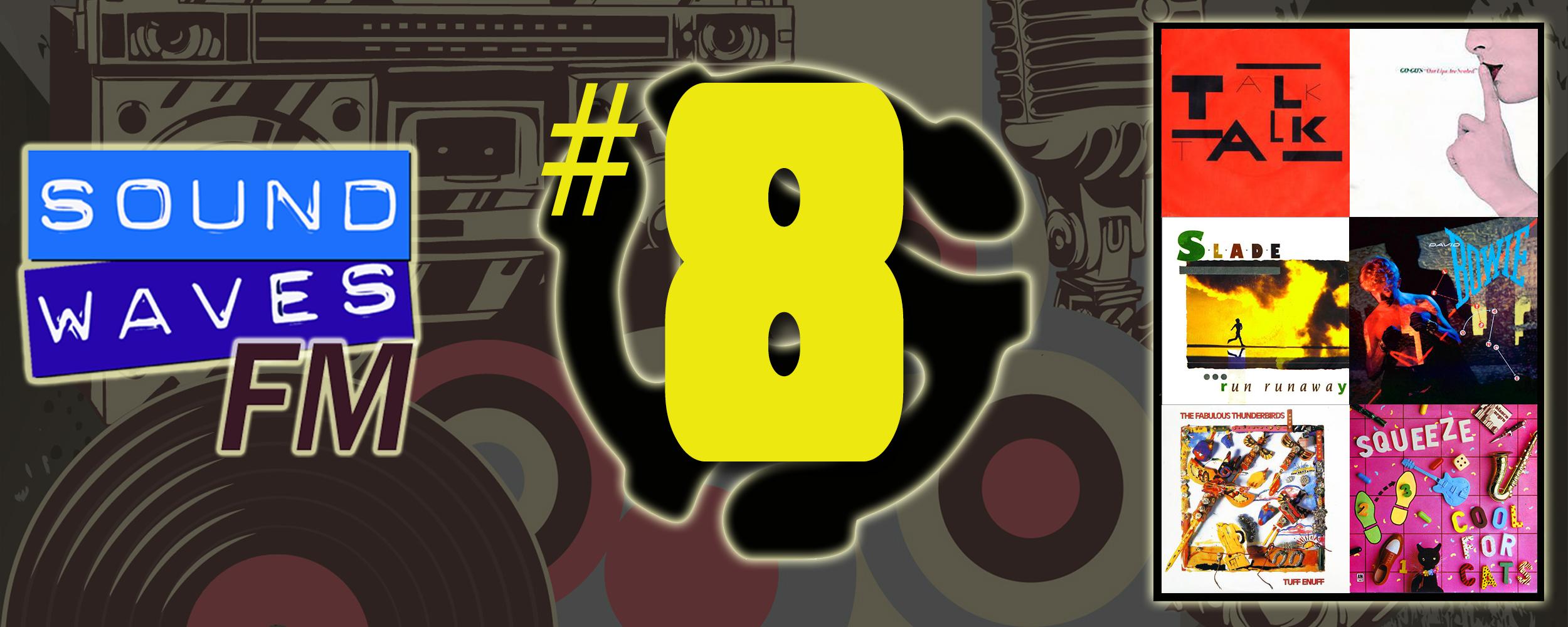 Soundwaves FM: Episode 8