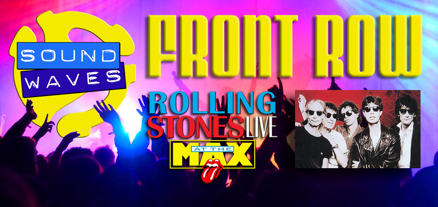 Front Row: Rolling Stones: Live at the MAX