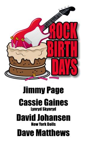 Rock Birthdays – January 9