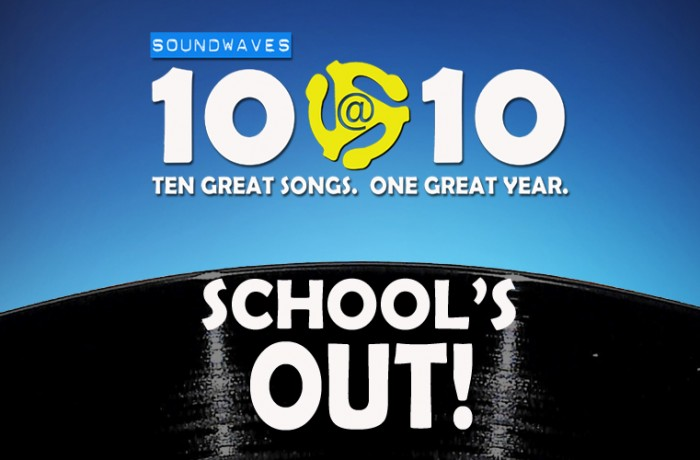 Soundwaves 10@10 #10: School's Out!