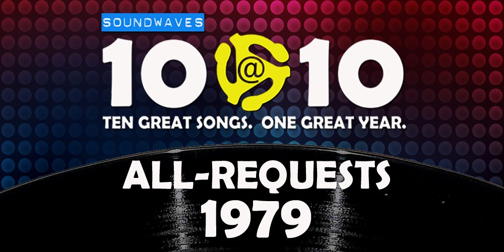 Soundwaves 10@10 #56: All-Requests 1979