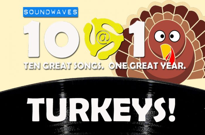 Soundwaves 10@10 #400 – Turkeys!