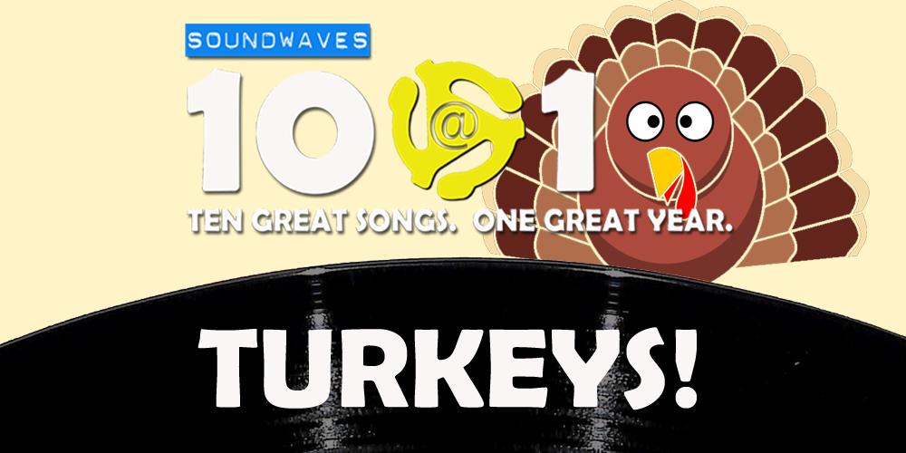 Soundwaves 10@10 #400 – Turkeys!