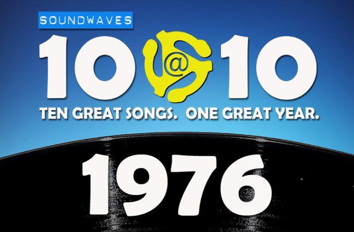 Soundwaves 10@10 #382 – 1976