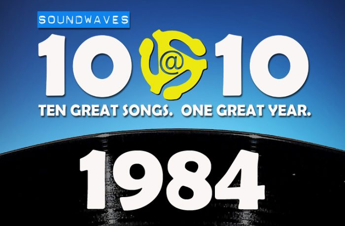 Soundwaves 10@10 #321 – 1984
