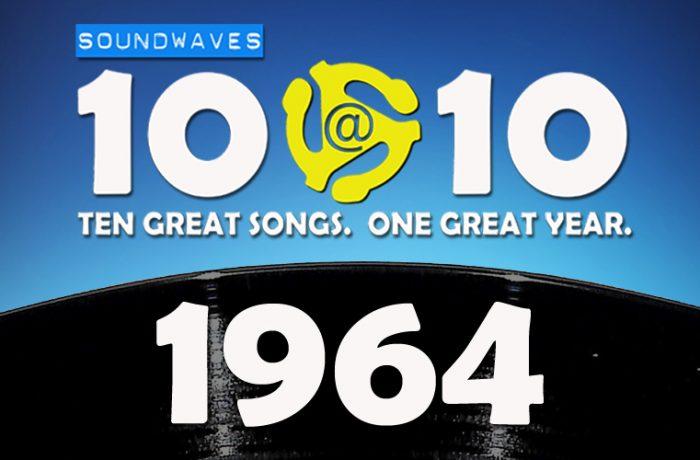 Soundwaves 10@10 #154: 1964