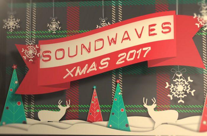 Soundwaves Xmas 2017: Watch the Show