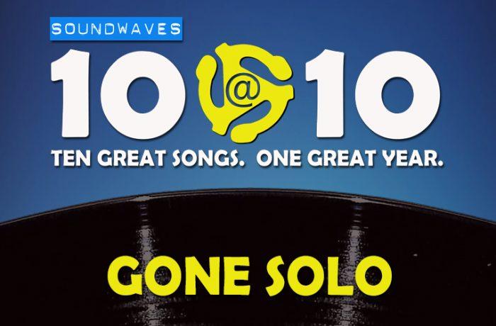 Soundwaves 10@10 #343 – Gone Solo