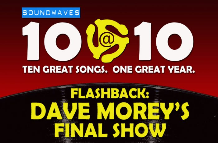 Soundwaves 10@10 – Dave Morey's Final Show – 12/19/08