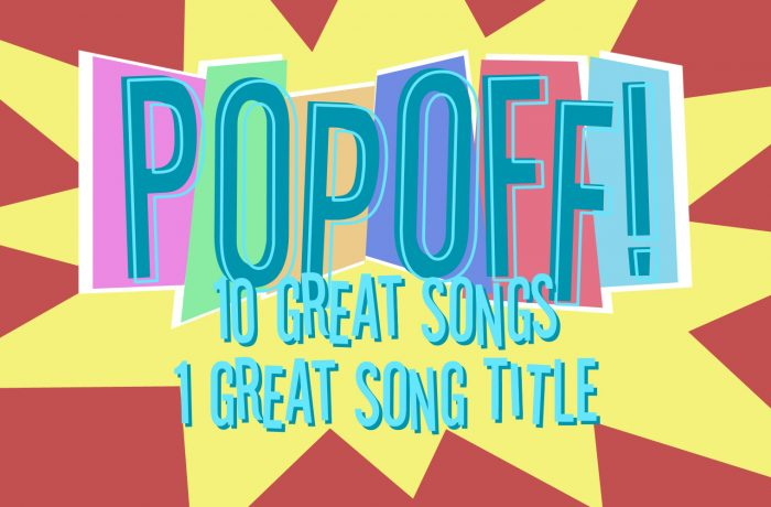 PopOff! 10 Great Songs, 1 Great Song Title: You Are The One