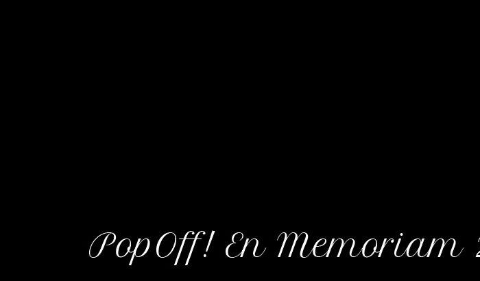 PopOff! #51: Set-O-Mystery, En Memoriam