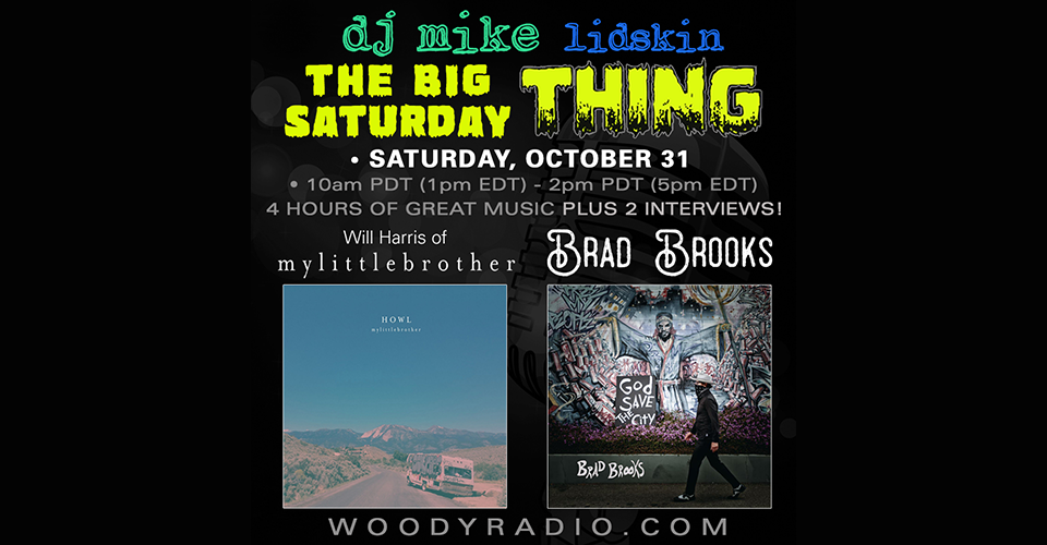 DJ Mike Show #161 – 10/31/2020: Interviews with Will Harris of mylittlebrother and Brad Brooks!