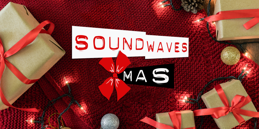 Soundwaves Xmas 2020: Watch the Show