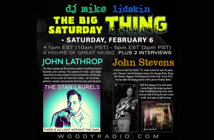 DJ Mike Show #188 – 2/6/2021: Interviews with John Lathrop of The Stan Laurels and with John Stevens!
