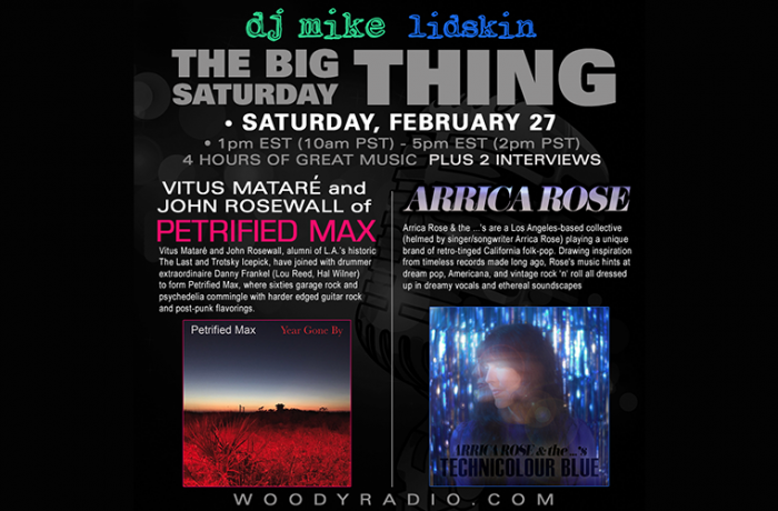 DJ Mike Show #194 – 2/27/2021: Interviews with Vitus Mataré and John Rosewall of Petrified Max, and Arrica Rose!