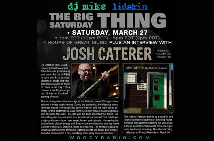 DJ Mike Show #202 – 3/27/2021: Interview with Josh Caterer of Smoking Popes!