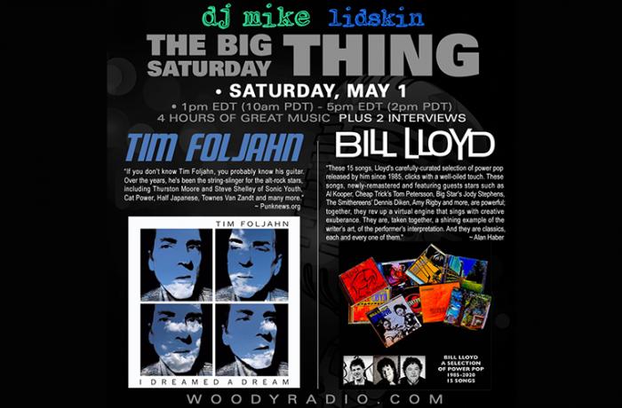 DJ Mike Show #212 – 5/1/2021: Interviews with Tim Foljahn and Bill Lloyd!