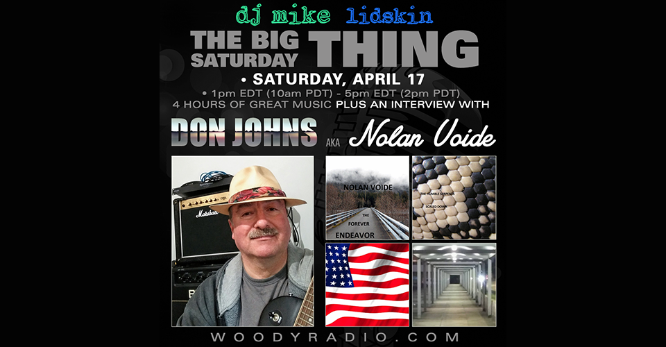DJ Mike Show #208 – 4/17/2021: Interview with Don Johns, aka Nolan Voide!